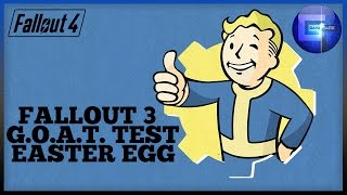 Fallout 4 - Fallout 3 GOAT Test Easter Egg (SAFE Test)
