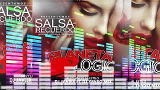 SALSA DEL RECUERDO ♫Dj Javier ft Dj YENSO MIX♫