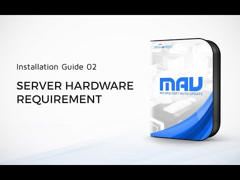 2.-michaelsoft-mau:-server-hardware-requirement