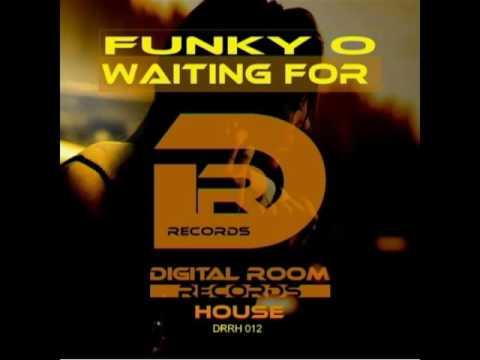 Funky O -  Waiting for (Radio Edit)