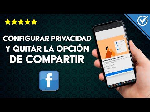 Cómo Configurar la Privacidad y Bloquear o Quitar la Opción de Compartir en Facebook Fácilmente