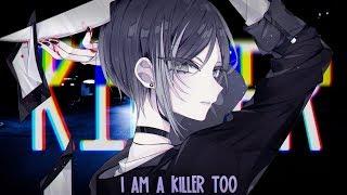 Nightcore ↬ killer [NV]