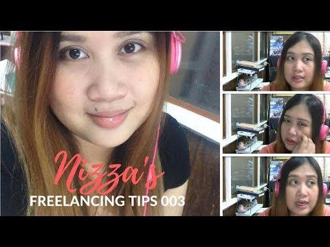 Freelancing Tips ni Nizza Video 03  | ♥ Nizza Mataray ♥