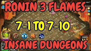 Ronin 3 Flames Insane 7-1 To 7-10 l Castle Clash