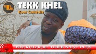 Tekk Khel - Décés de Thieboudienne (Koor Comédie)