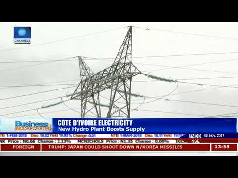 Cote D'ivoire Boosts Power Supply New 275MW Hydro Plant |Business Incorporated|
