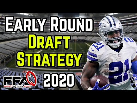 2020 Fantasy Football Draft Strategy: Early Round Draft Strategy