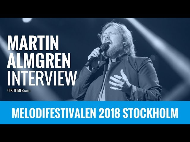 oikotimes.com: Interview with Martin Almgren in Stockholm / Melodifestivalen 2018