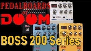 Overview Preview! BOSS 200 Series DD-200 EQ-200 OD-200 MD-200