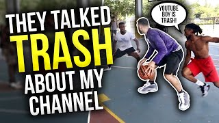 Trash Talkers Get EXPOSED After Making FUN Of MY Channel ! (Mic'd Up)