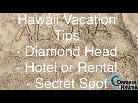 Important for Hawaii Vacation: Hotels Waikiki, Rentals, Volcano Hikes