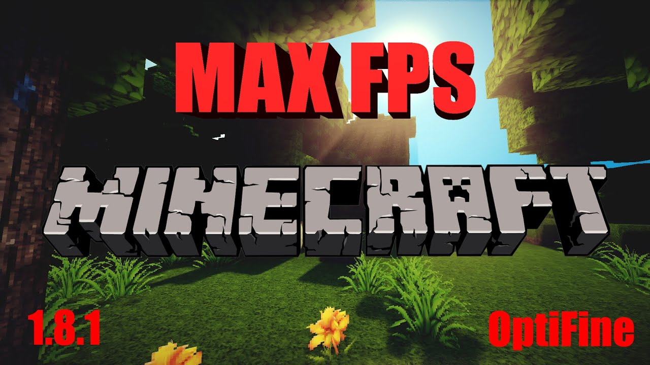 how to get the best fps for minecraft