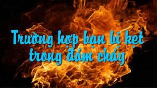 Kỹ năng thoát hiểm khỏi đám cháy