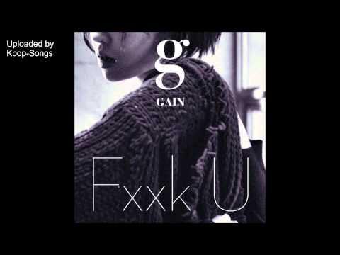 [AUDIO +DL] Gain - Fxxk U (Feat. Bumkey)