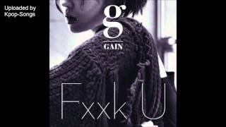 Video [AUDIO +DL] Gain - Fxxk U (Feat. Bumkey) download MP3, 3GP, MP4, WEBM, AVI, FLV Oktober 2018