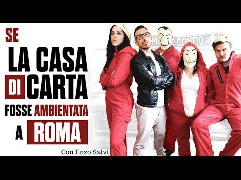 🎭SE LA CASA DI CARTA FOSSE AMBIENTATA A ROMA (NO SPOILER )