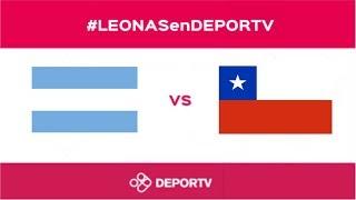#LEONASenDEPORTV - Final Argentina vs. Chile (Copa Panamericana Lancaster 2017)