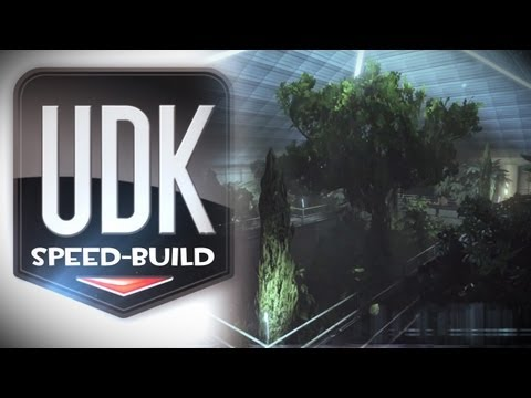 """UDK Map Speed Build """"The Plant Atrium thing"""""""