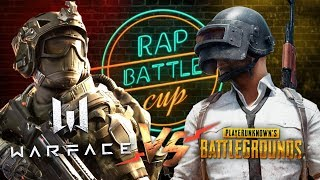 Rap Battle Cup - Warface vs. PUBG (Playerunknown's Battlegrounds)