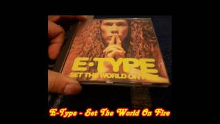 E Type Set The World On Fire 7 Version