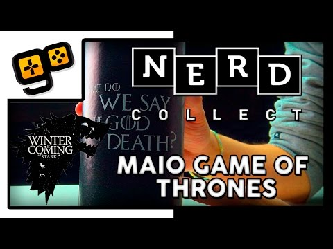NerdCollect - Maio - Game of Thrones