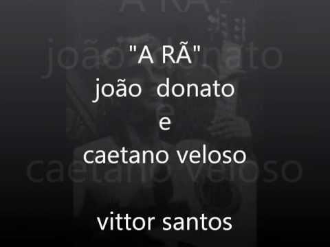 Vittor Santos - A rã (João Donato e Caetano Veloso)
