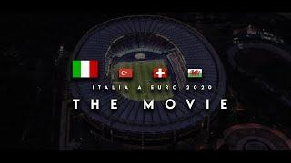 ITALIA A EURO 2020 - Fase a Gironi | THE MOVIE