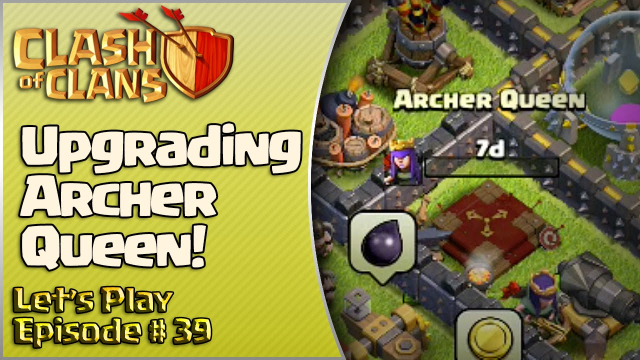 Clash of clans let 39 s play episode 39 upgrading archer - Archer episodes youtube ...