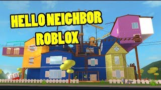 Say Hello To Neighbor 3D Roblox Edition - Hello Neighbor Roblox