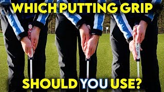 Which Putting Grip Should You Use?
