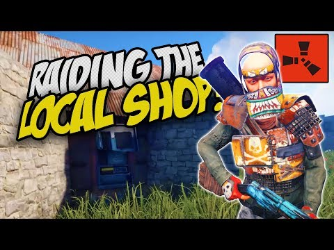Raiding the Local Shop! - Rust Co-op Survival Gameplay