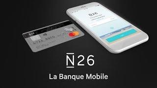N26 - Une banque aussi mobile que vous
