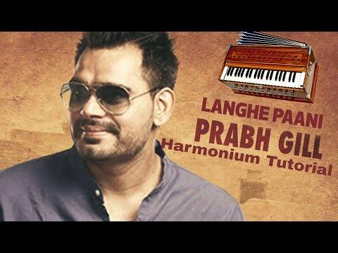 Langhe Paani (Bambukat) | Prabh Gill | Harmonium Tutorial
