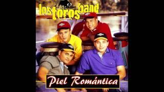 Piel Romántica - Toros Band