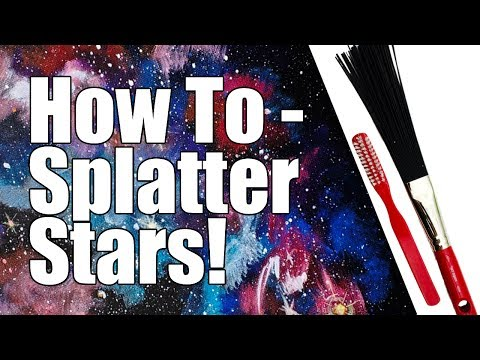 How to Splatter Stars Better in Acrylic Paint Tips and Tricks 🙃🎨  Art Hacks