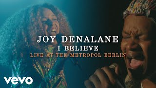Joy Denalane - I Believe (Live at the Metropol Berlin 2020) ft. BJ The Chicago Kid