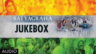 Satyagraha Full Songs Jukebox   Amitabh Bachchan, Ajay Devgn, Kareena, Arjun Rampal