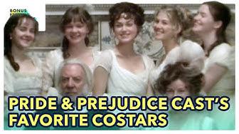 The Cast of Pride & Prejudice on Their Favorite Costars | Bonus Feature Spotlight [Blu-ray/DVD]