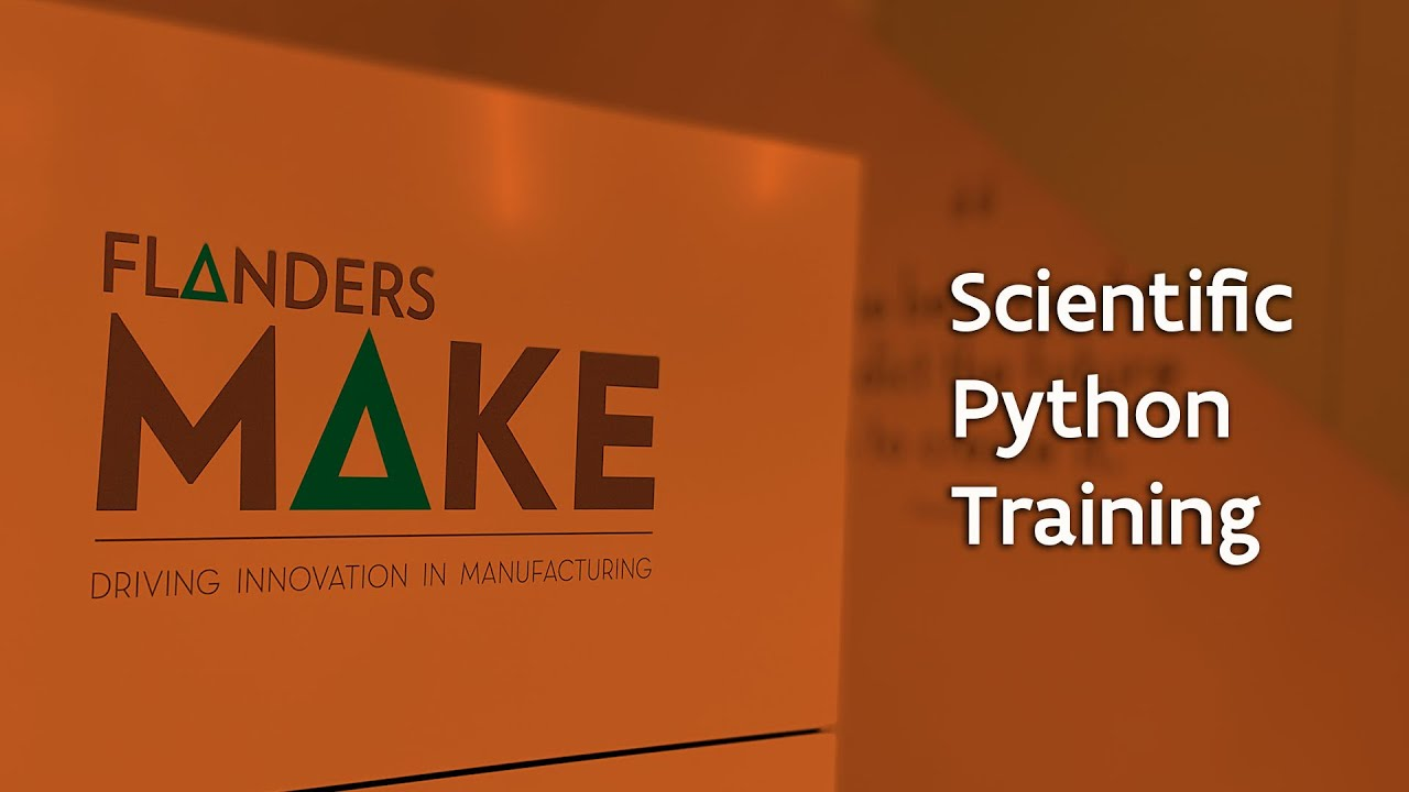Scientific Python @Flanders Make