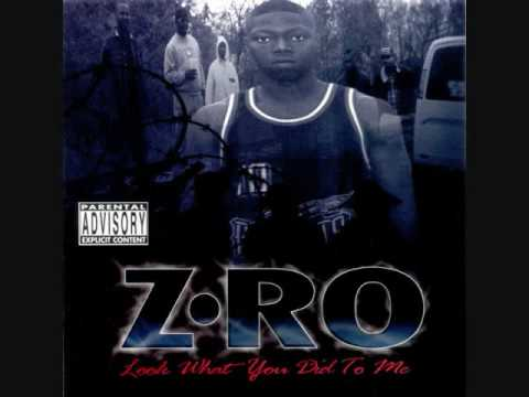 Z-ro - Look What You Did To Me w/ Lyrics