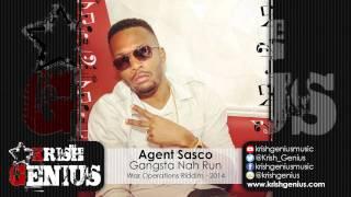 Agent Sasco - Gangsta Nah Run (Raw) War Operations Riddim - December 2014
