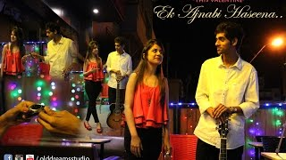 Ek Ajnabi Haseena_Official_Video_2016 _(OLD DREAMS STUDIO)