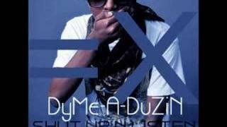Dyme-A-Duzin - Shawty is a (negative) 10