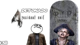 Detonado Resident Evil 4 PC PT-BR ``R.I.P Salazar´´ (38)