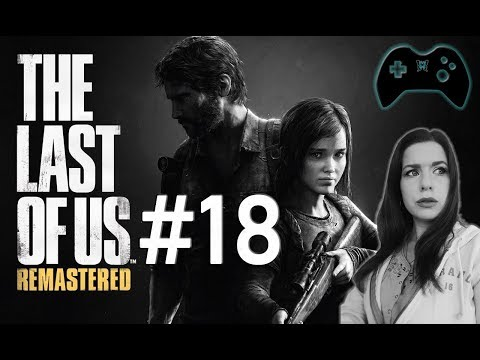 The Last of Us (Remastered) - [#18 | Let's Play | german]