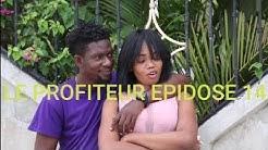 Le Profiteur episode 14|Tania|Marise|Dora|Regine|Ramcess|Josette|Roro|Marco|Plopplop|Taisha|Jacki|