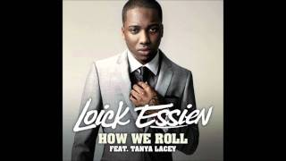 Loick essien ft tanya lacey how we roll