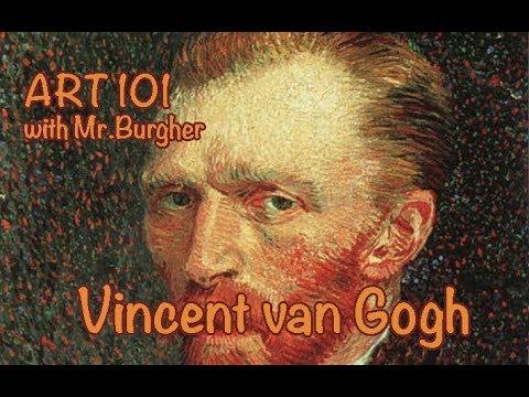 Art 101:  Vincent van Gogh