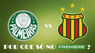 Por que Palmeiras x Sampaio Corrêa será EXCLUSIVO no Premiere?