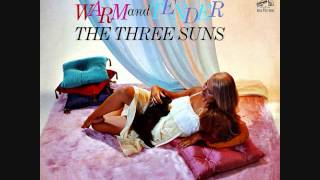 The Three Suns - Warm and tender (1962)  Full vinyl LP